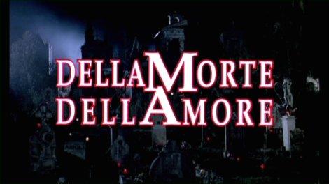 Dellamorte Dellamore 001