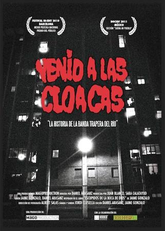 MEJORES DOCUMENTALES MUSICALES - Página 3 Cartel_venid_a_las_cloacas_la_historia_de_la_banda_trapera_del_rio_0