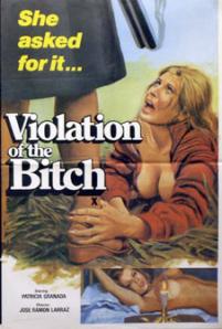 La visita del vicio, aka The Violation of the Bitch.
