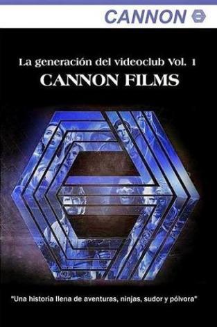 la generacion del videoclub vol 1 cannon films
