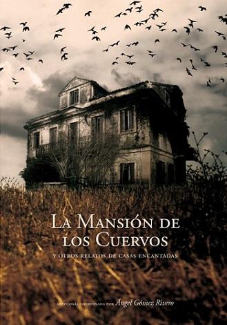 la-mansion-de-los-cuervos-y-otros-relatos-de-casas-encantadas