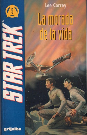 correy-lee_la-morada-de-la-vida_the-abode-of-life_coleccia%c2%b3n-star-trek-5_editorial-grijalbo-1994-copia