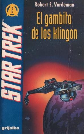 vardeman-robert-e-_el-gambito-de-los-klingon_the-klingon-gambit_coleccia%c2%b3n-star-trek-2_editorial-grijalbo-1993-copia
