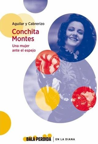 Conchita Montes - Una mujer ante al espejo
