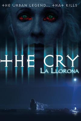The Cry La Llorona