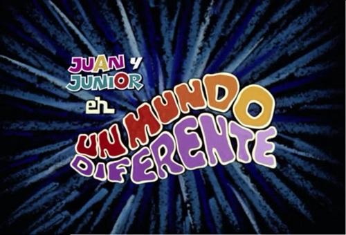 Juan y Junior... en un mundo diferente-8